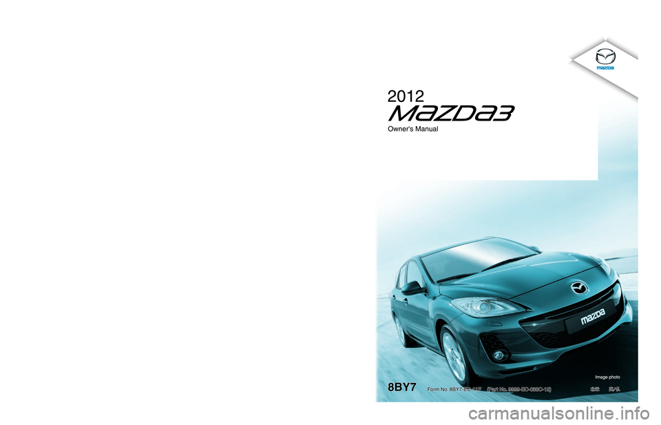 MAZDA MODEL 3 HATCHBACK 2012  Owners Manual (in English)