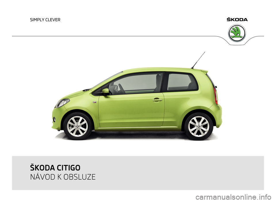 SKODA CITIGO 2011 1.G Owners Manual, Page 1