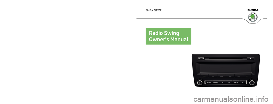 SKODA ROOMSTER 2013 1.G Swing Car Radio Manual, Page 1