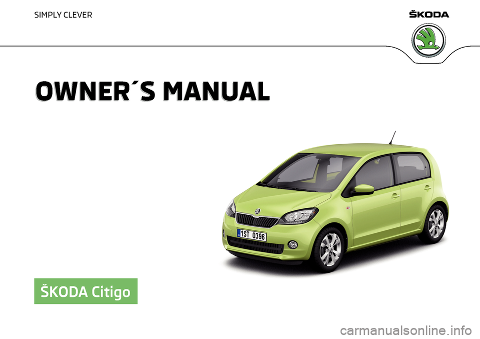 SKODA CITIGO 2016 1.G Owners Manual, Page 1