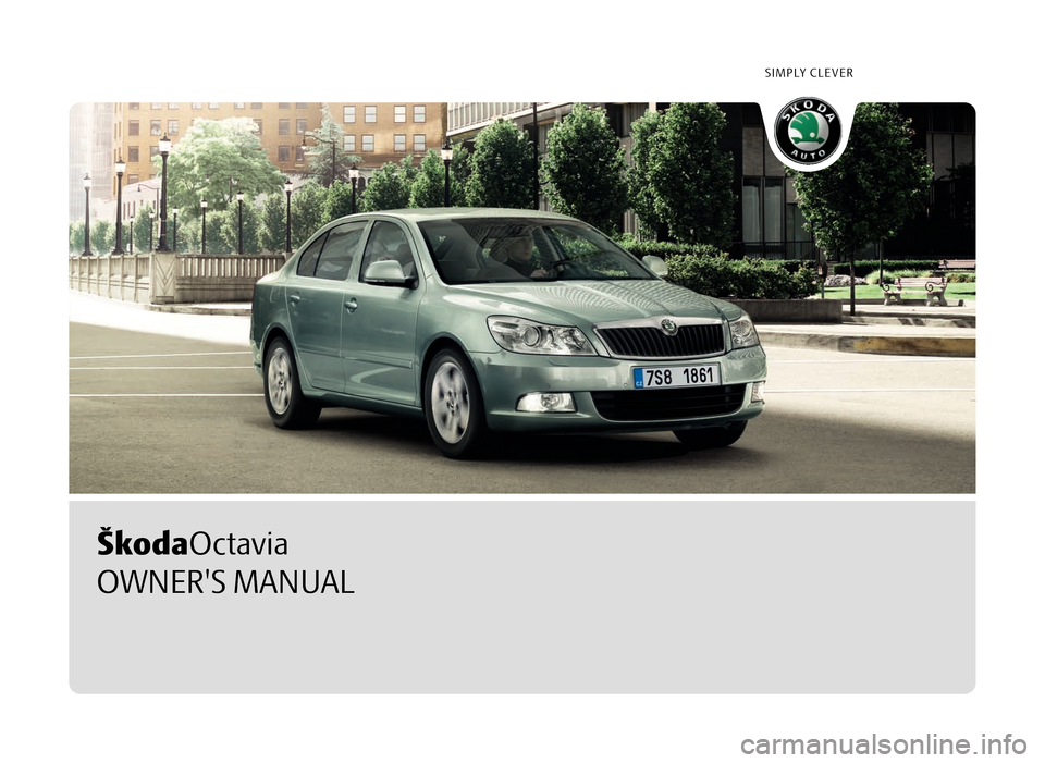 SKODA OCTAVIA 2010 2.G / (1Z) Owners Manual, Page 1