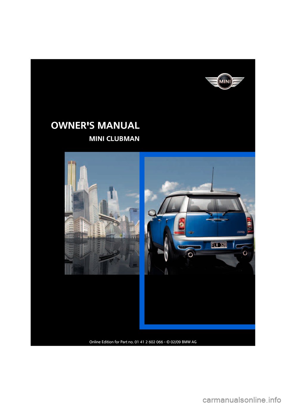 MINI Clubman 2009  Owners Manual (Mini Connected)    OWNERS MANUAL MINI CLUBMAN
