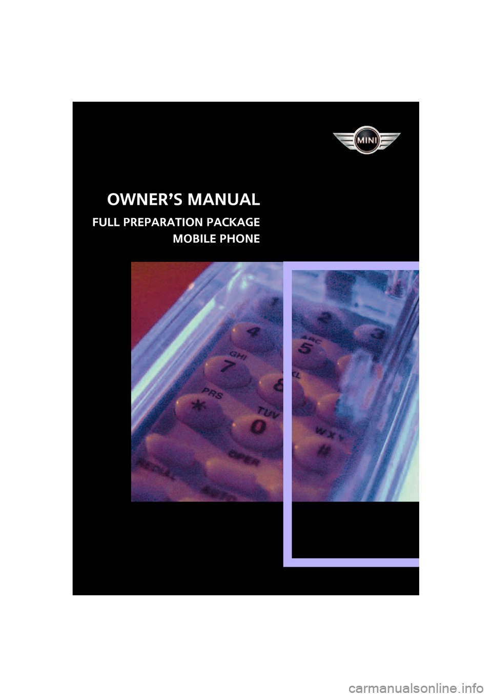 MINI Clubman 2008  Owners Manual (Mini Connected) Owner's Manual FULL PREPARATION PACKAGE MOBILE PHONE ba.book  Seite 1  Freitag, 6. Juli 2007  10:48 10