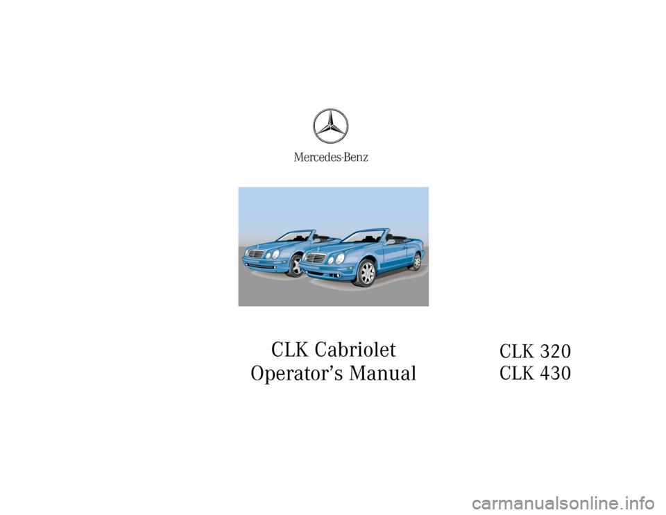 MERCEDES-BENZ CLK CABRIOLET 2000 A208 Owners Manual, Page 1