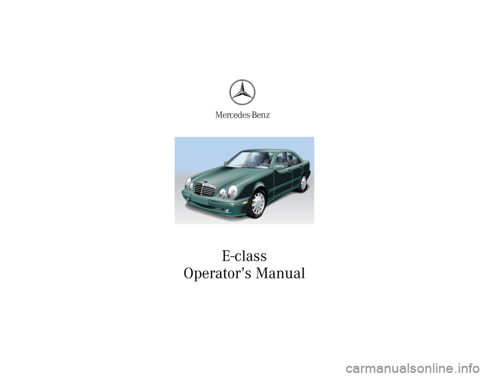 Mercedes benz e320 2000 w210 owner 39 s manual for Mercedes benz e320 manual