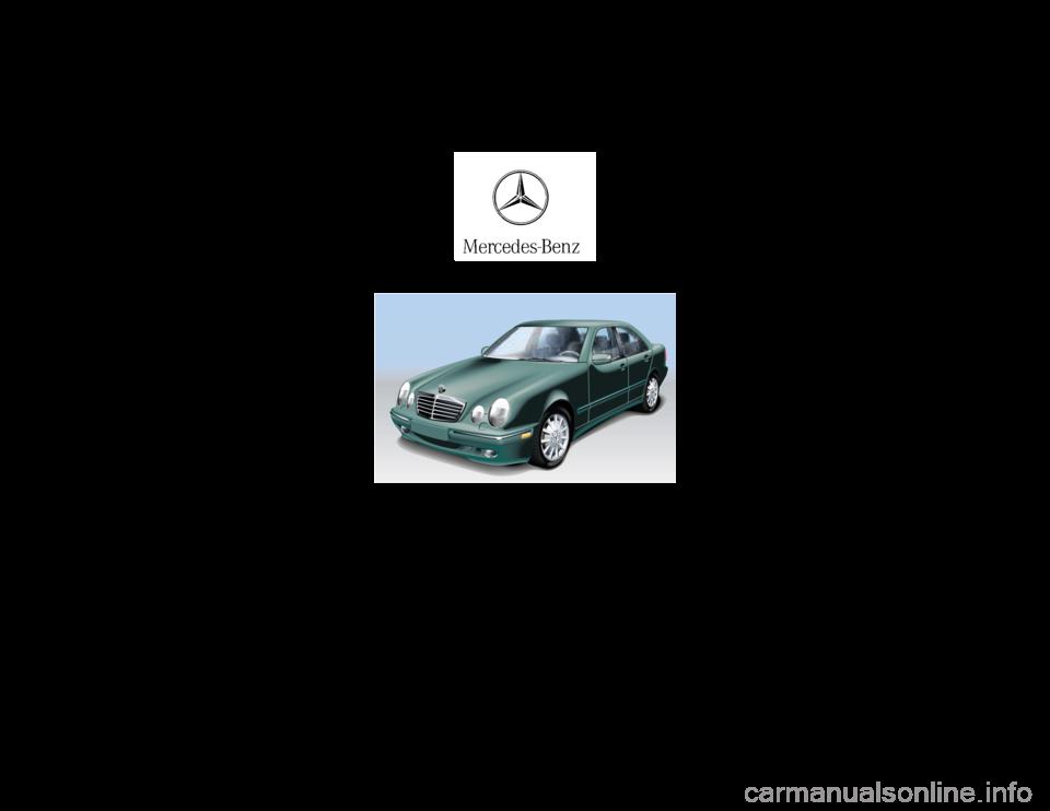 Mercedes benz e320 2001 w210 owner 39 s manual for Mercedes benz repair manuals