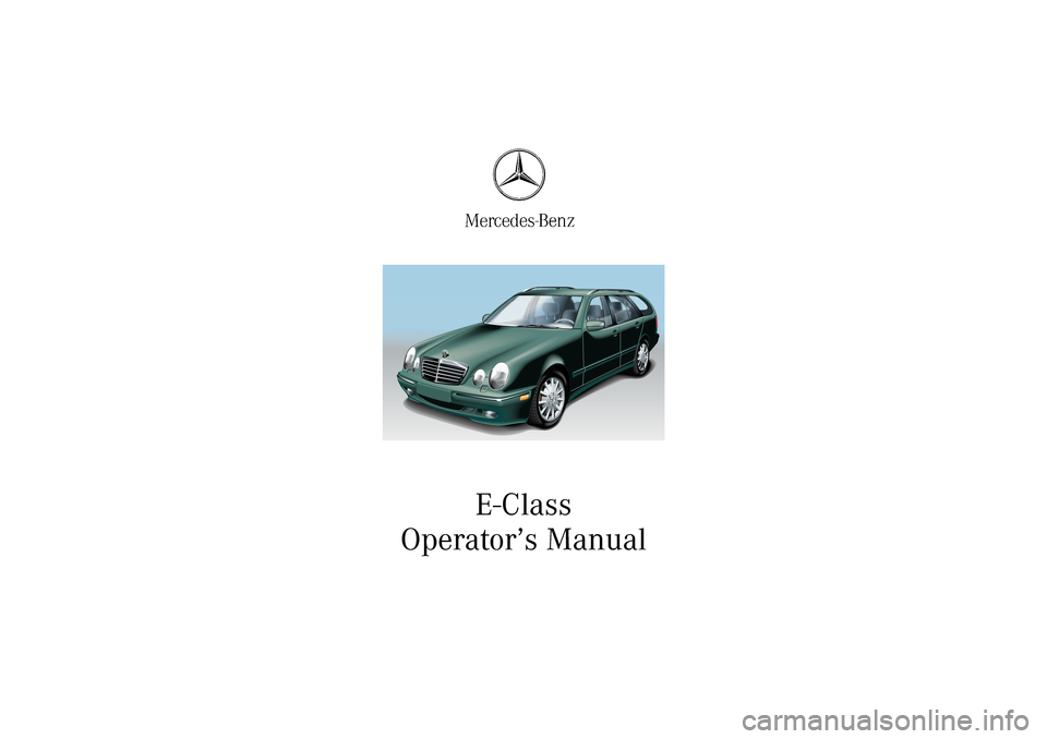 Mercedes benz e320 4matic wagon 2003 s210 owner 39 s manual for 2003 mercedes benz e320 owners manual