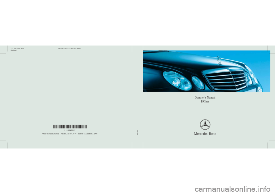 Mercedes benz e320 2008 w211 owner 39 s manual for Mercedes benz e320 service manual