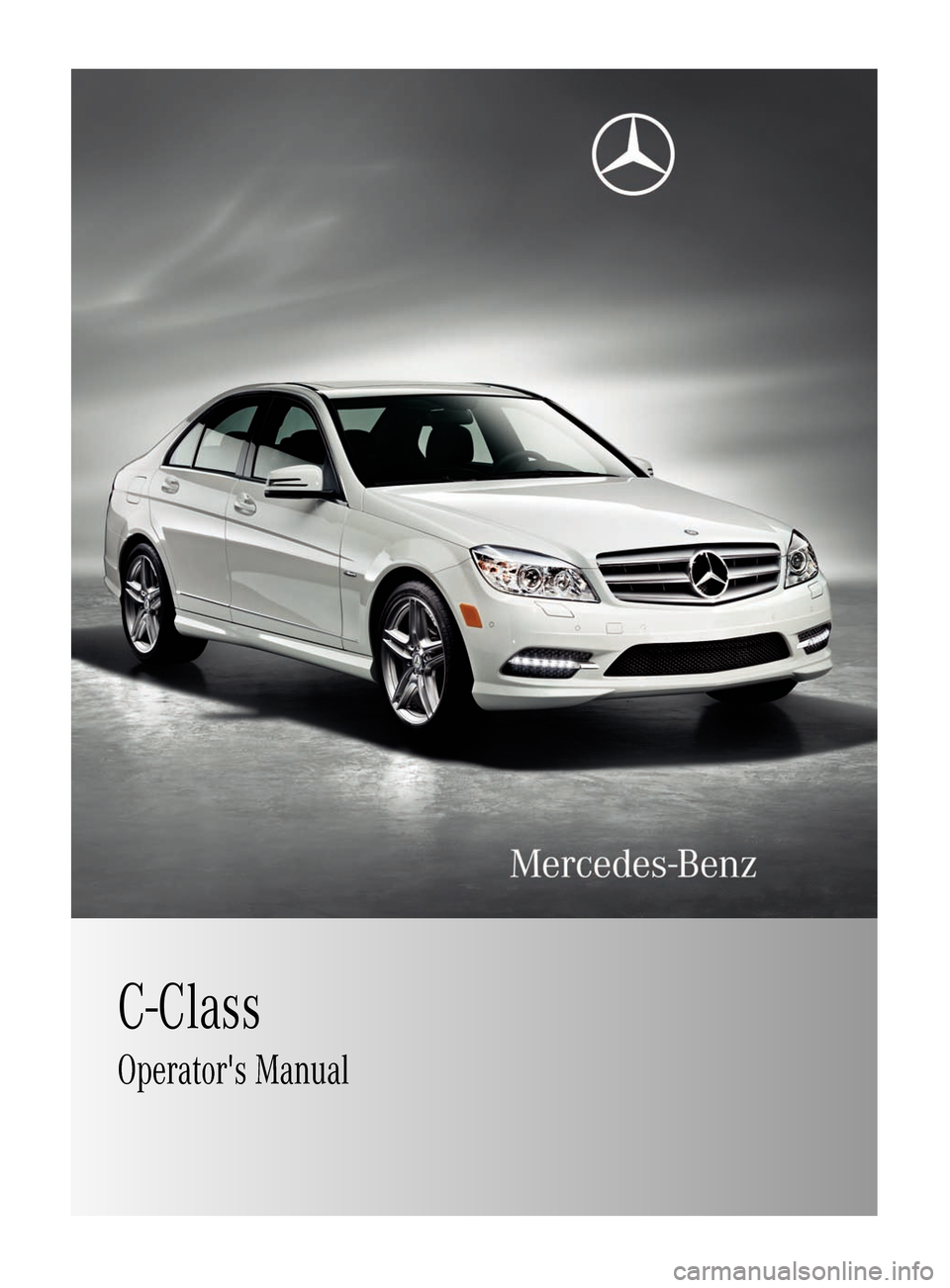 Mercedes benz c class 2011 w204 owner 39 s manual for Mercedes benz manuals