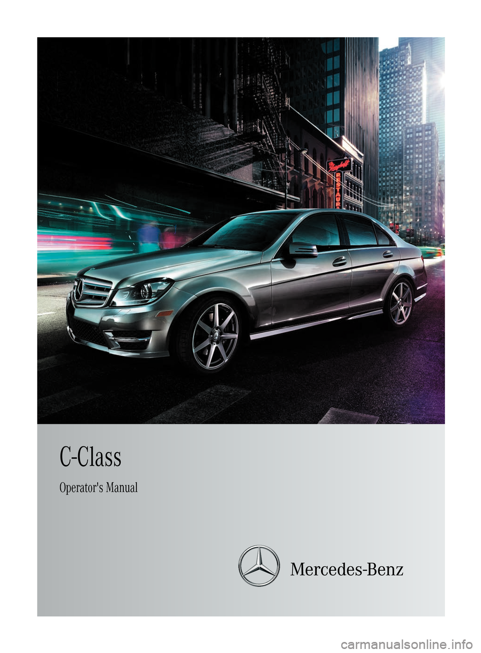 Mercedes benz c class sedan 2012 w204 owner 39 s manual for Mercedes benz online repair manual