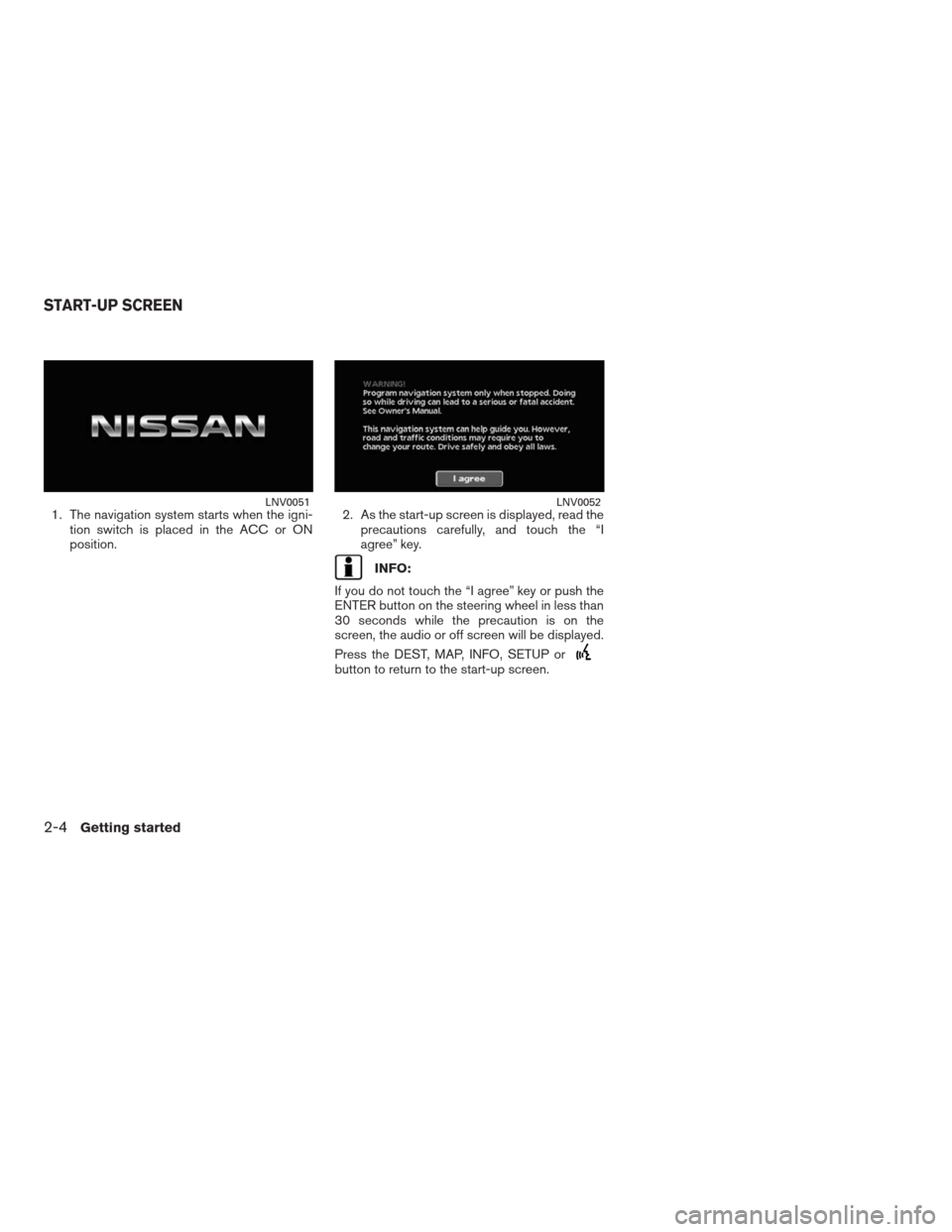 NISSAN ALTIMA COUPE 2009 D32 / 4.G Navigation Manual, Page 11