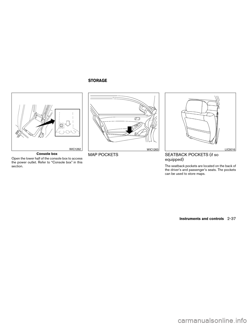 NISSAN ALTIMA COUPE 2009 D32 / 4.G Owners Manual, Page 115