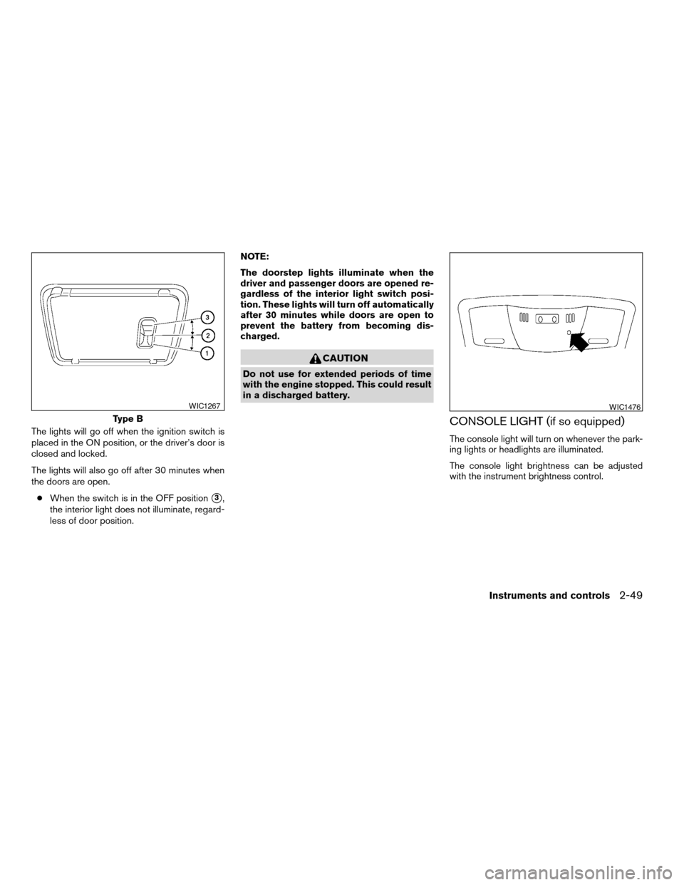 NISSAN ALTIMA COUPE 2009 D32 / 4.G Owners Manual, Page 127