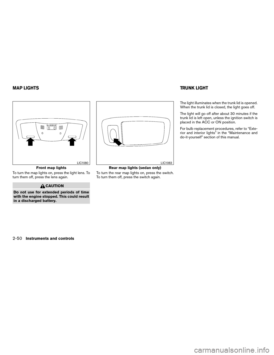 NISSAN ALTIMA COUPE 2009 D32 / 4.G Owners Manual, Page 128