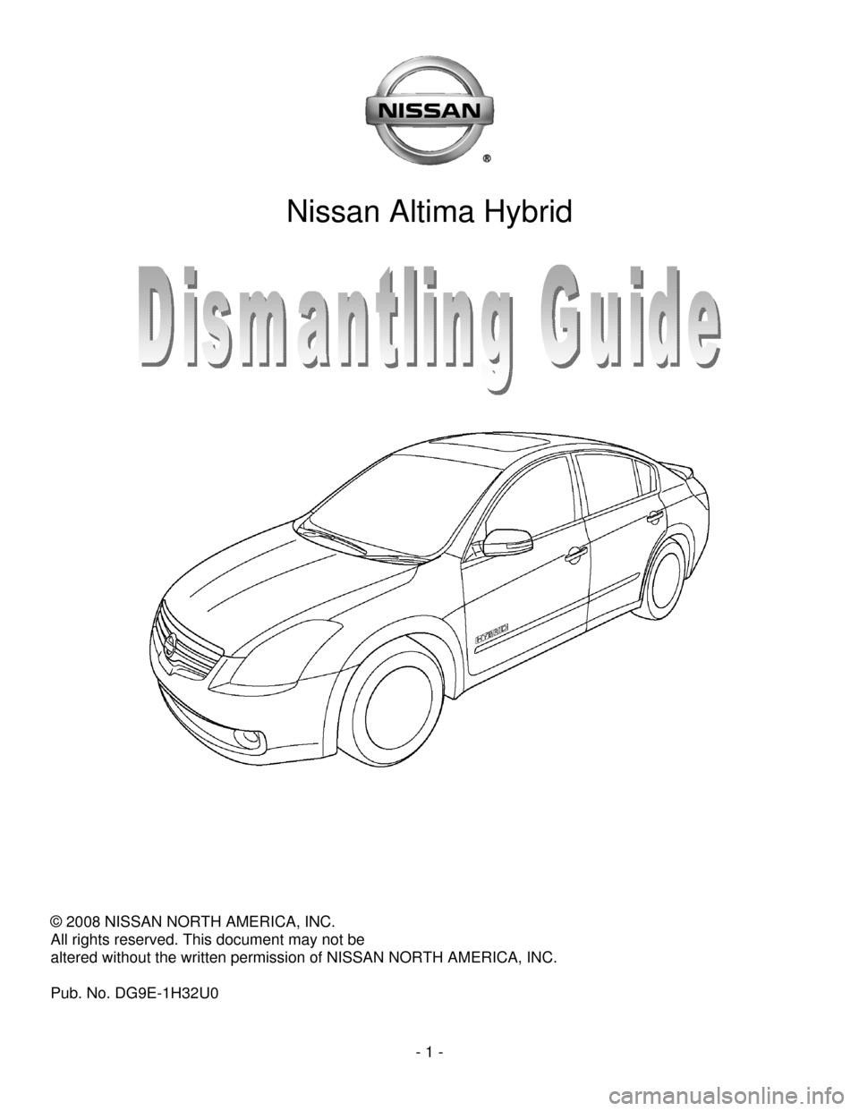 NISSAN ALTIMA HYBRID 2009 L32A / 4.G Dismantling Guide, Page 1