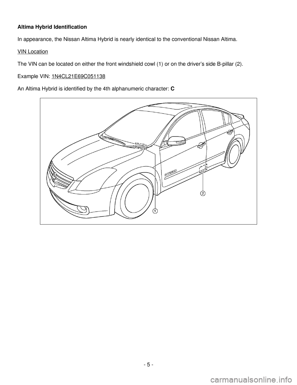 NISSAN ALTIMA HYBRID 2009 L32A / 4.G Dismantling Guide, Page 5