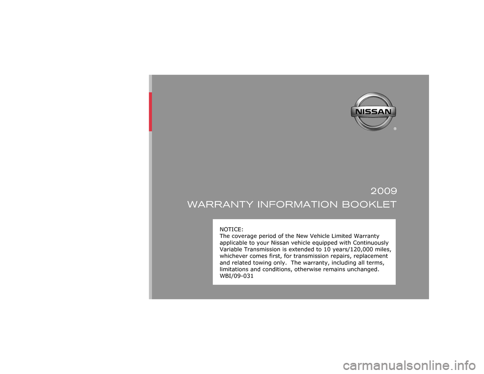 NISSAN ALTIMA COUPE 2009 D32 / 4.G Warranty Booklet 2009 WARRANTY INFORMATION BOOKLET
