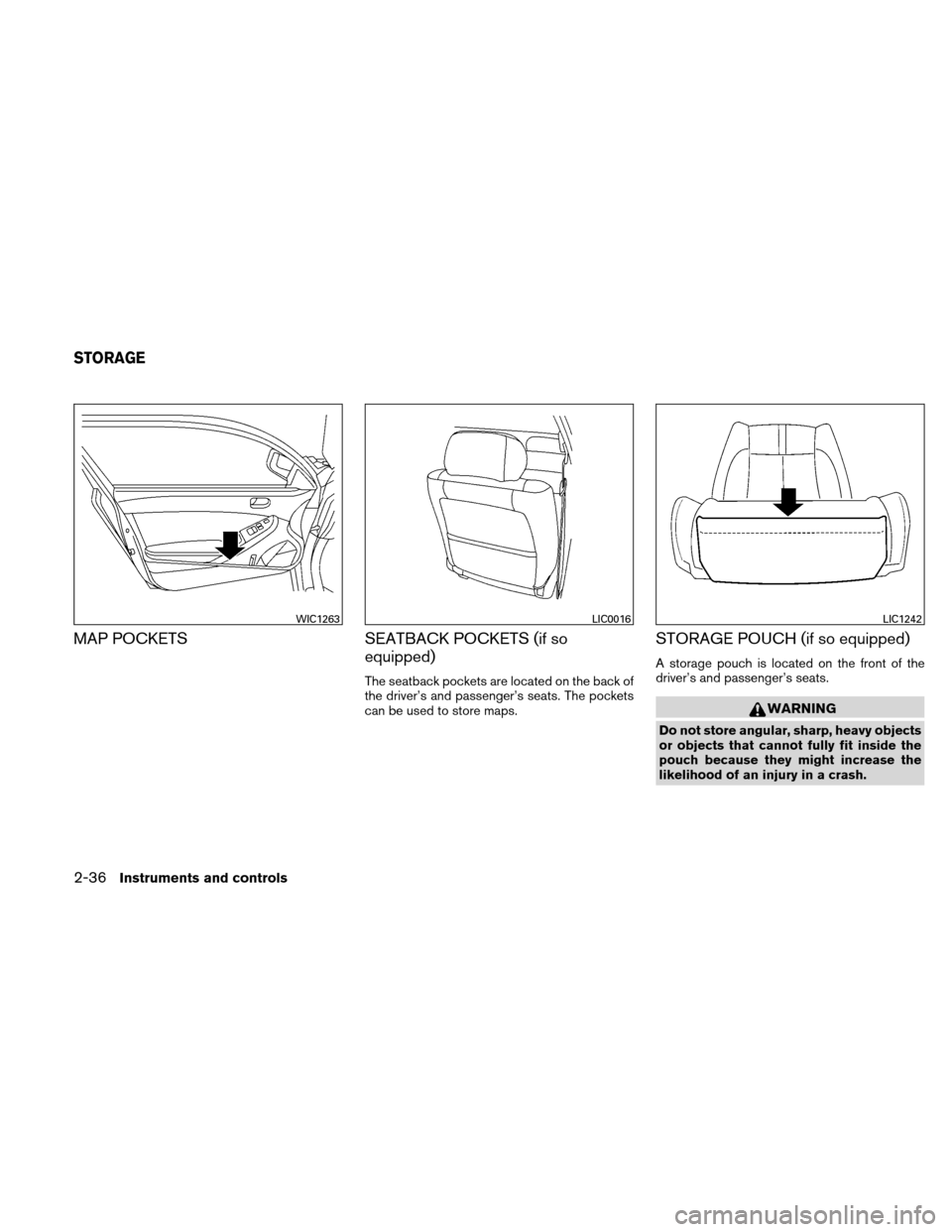NISSAN ALTIMA COUPE 2010 D32 / 4.G Owners Manual, Page 115