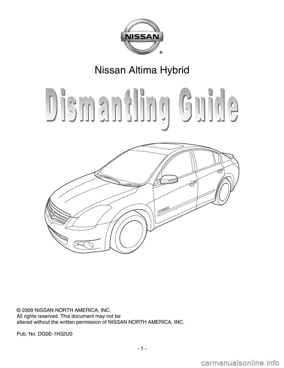 NISSAN ALTIMA HYBRID 2010 L32A / 4.G Dismantling Guide, Page 1