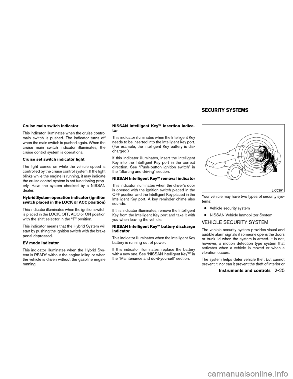 NISSAN ALTIMA HYBRID 2010 L32A / 4.G Owners Manual, Page 106