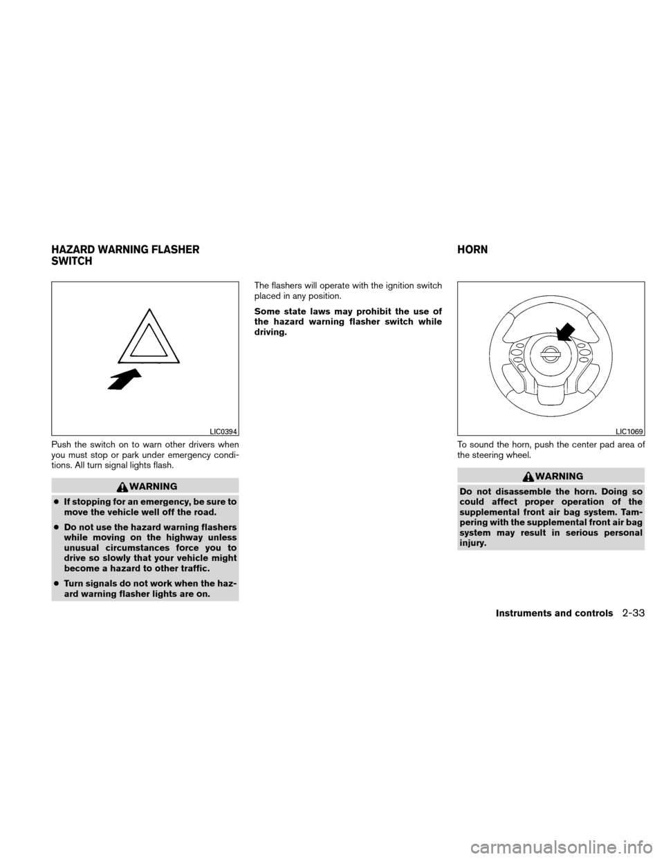 NISSAN ALTIMA HYBRID 2010 L32A / 4.G Owners Manual, Page 114