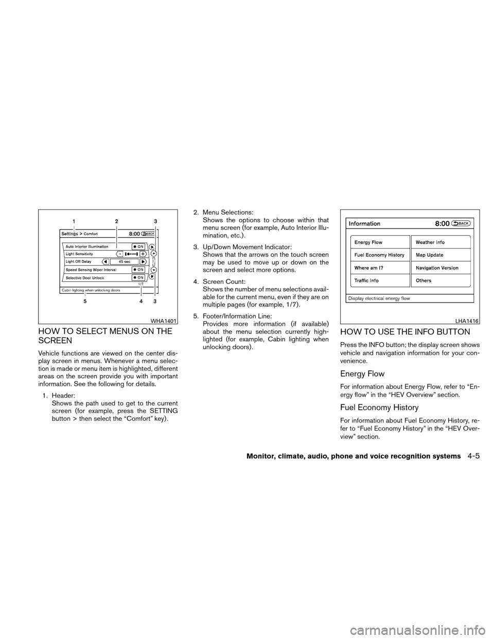 NISSAN ALTIMA HYBRID 2010 L32A / 4.G Owners Manual, Page 164