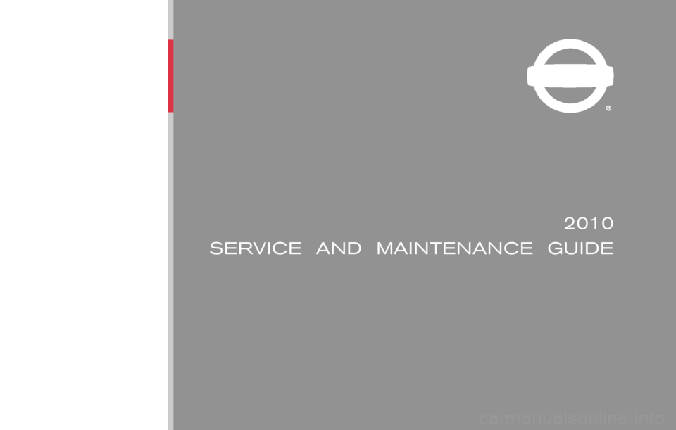 NISSAN SENTRA 2010 B17 / 7.G Service And Maintenance Guide, Page 1