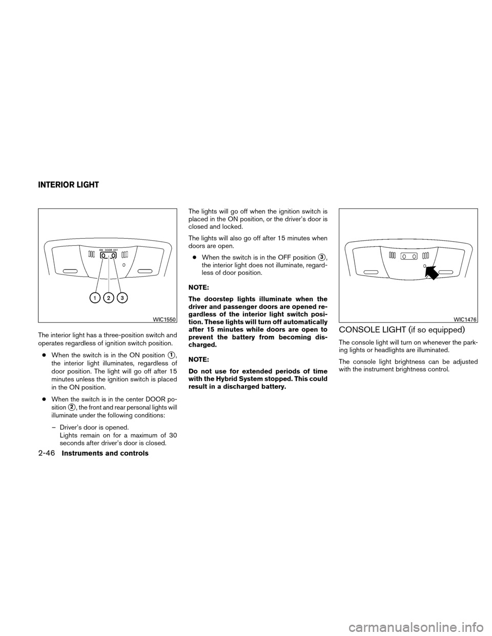 NISSAN ALTIMA HYBRID 2011 L32A / 4.G Owners Manual, Page 127