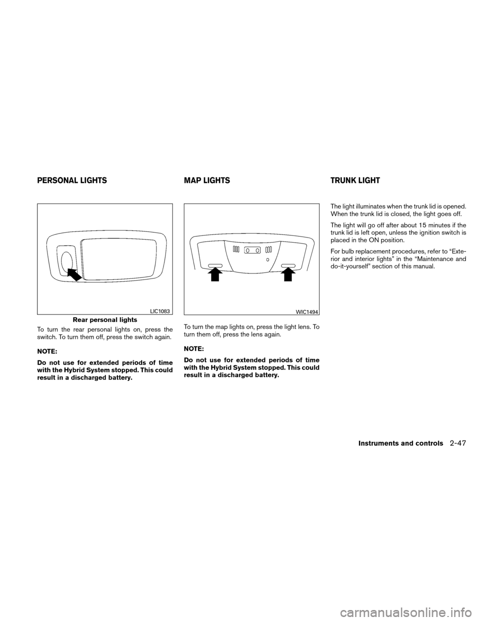 NISSAN ALTIMA HYBRID 2011 L32A / 4.G Owners Manual, Page 128