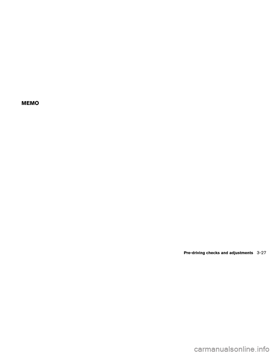 NISSAN ALTIMA HYBRID 2011 L32A / 4.G Owners Manual, Page 160