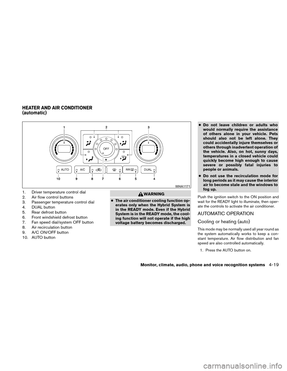 NISSAN ALTIMA HYBRID 2011 L32A / 4.G Owners Manual, Page 180