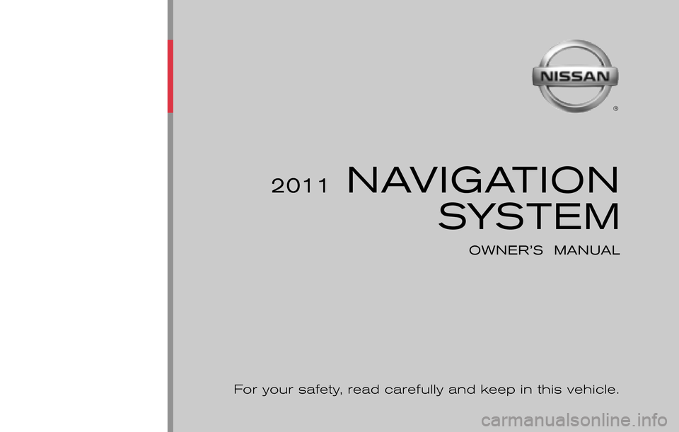 NISSAN JUKE 2011 F15 / 1.G LC Navigation Manual, Page 1