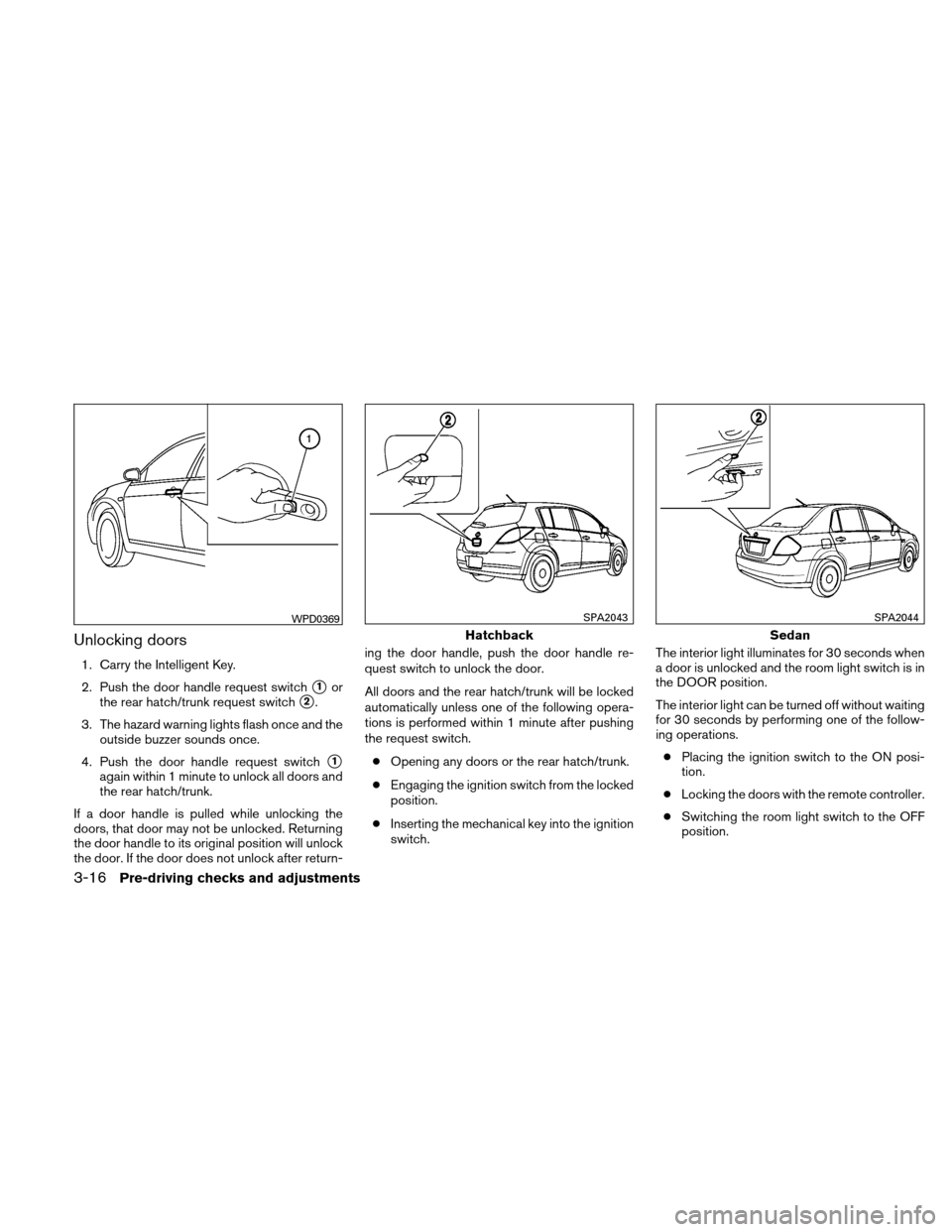 NISSAN VERSA HATCHBACK 2011 1.G Owners Manual, Page 131