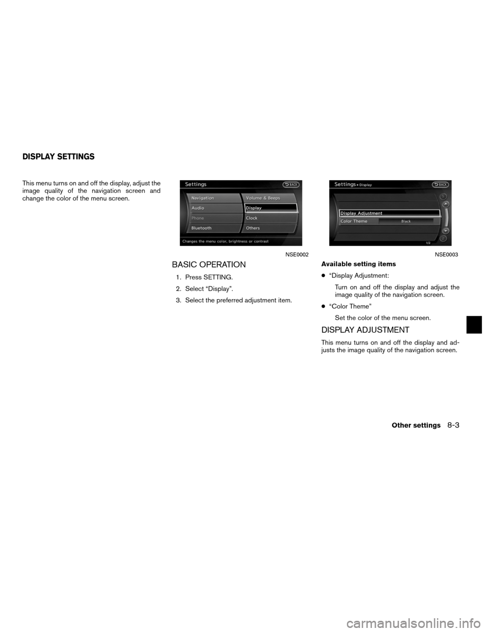 NISSAN ALTIMA COUPE 2012 D32 / 4.G Navigation Manual, Page 215