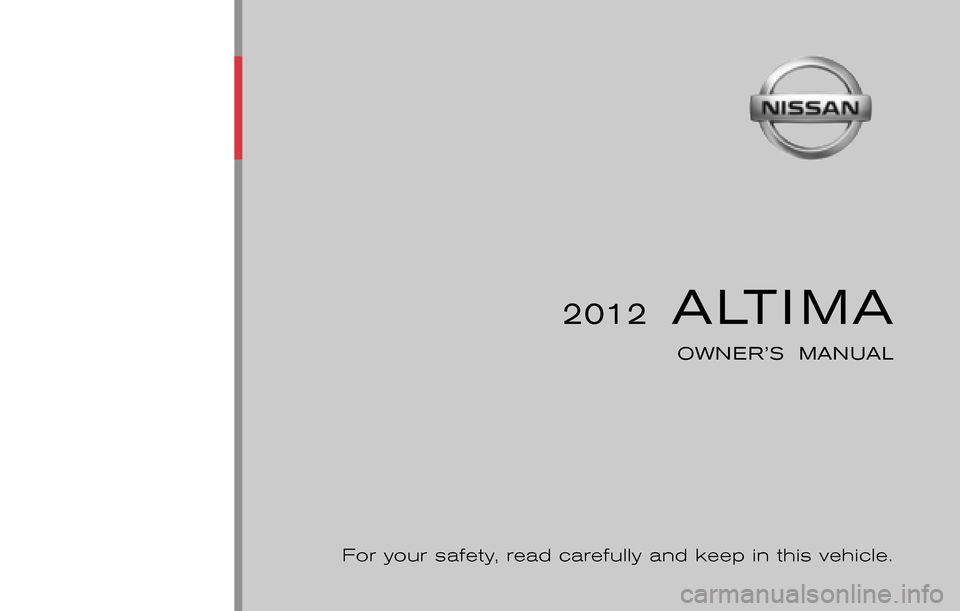 NISSAN ALTIMA COUPE 2012 D32 / 4.G Owners Manual, Page 1