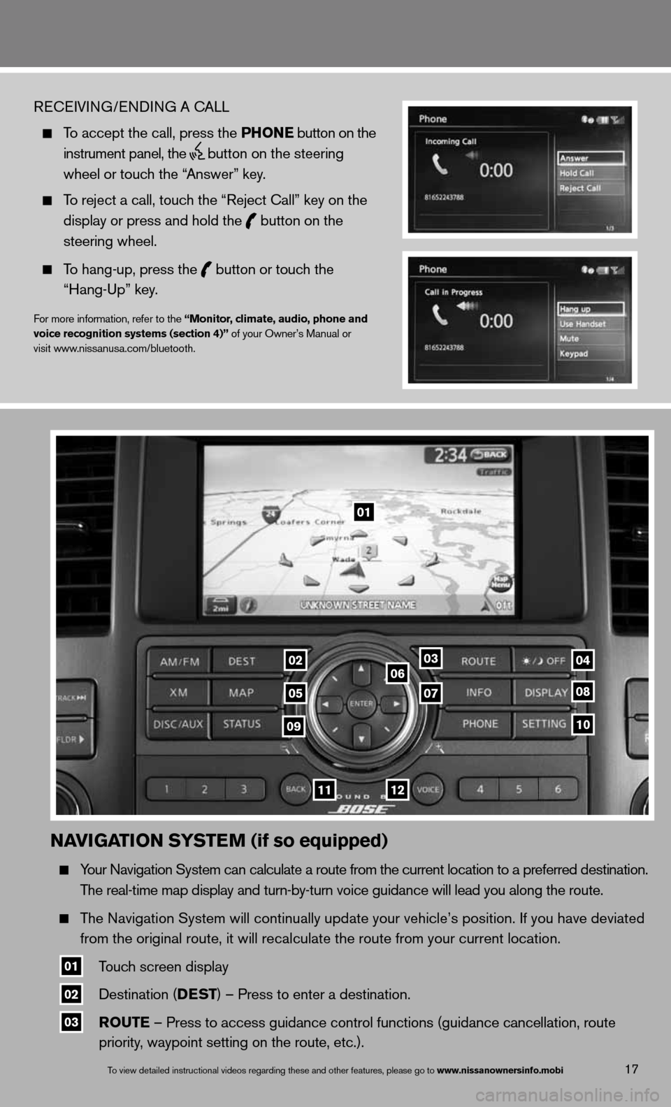 NISSAN ARMADA 2013 1.G Quick Reference Guide naviGation systE m (if so equipped)   Your navigation System can calculate a route from the current location to a pr