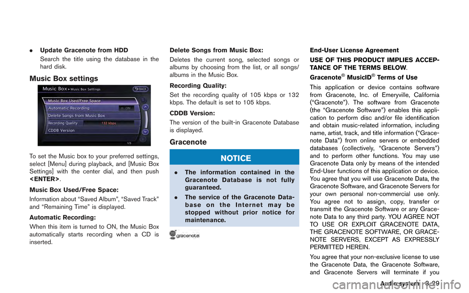 NISSAN GT-R 2013 R35 Multi Function Display Owners Manual .Update Gracenote from HDD Search the title using the database in the hard disk. Music Box settings To set the Music box to your preferred settings, select [Menu] during playback, and [Music Box Setti