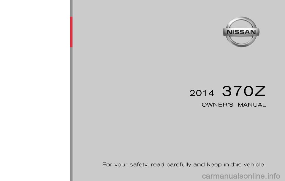 nissan 370z roadster 2014 z34 owners manual. Black Bedroom Furniture Sets. Home Design Ideas