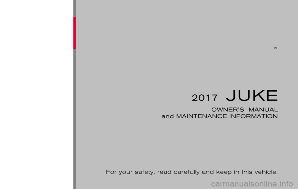 NISSAN JUKE 2017 F15 / 1.G Owners Manual, Page 1