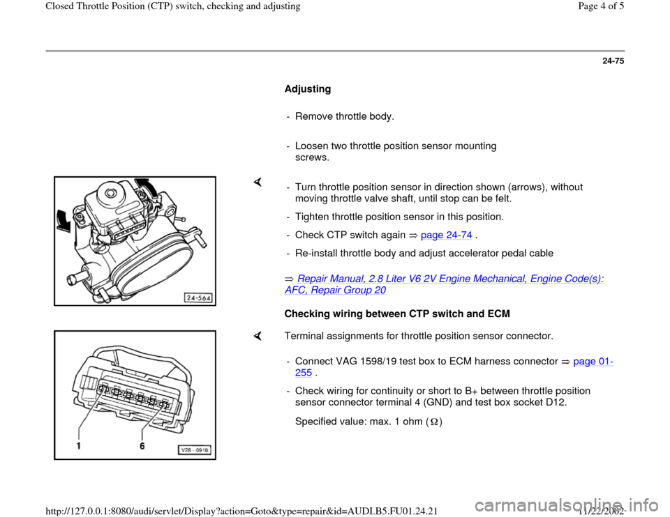 audi a4 1995 b5 1 g afc engine closed throttle position. Black Bedroom Furniture Sets. Home Design Ideas
