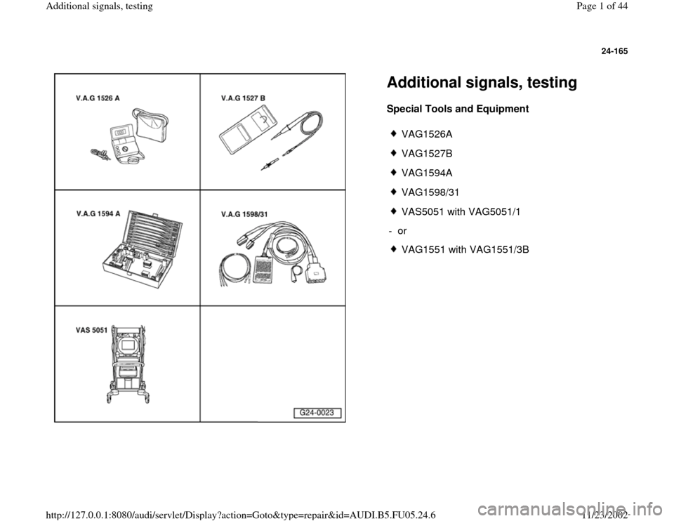 AUDI A6 1996 C5 / 2.G ATQ Engine Additional Signals Testing Workshop Manual, Page 1