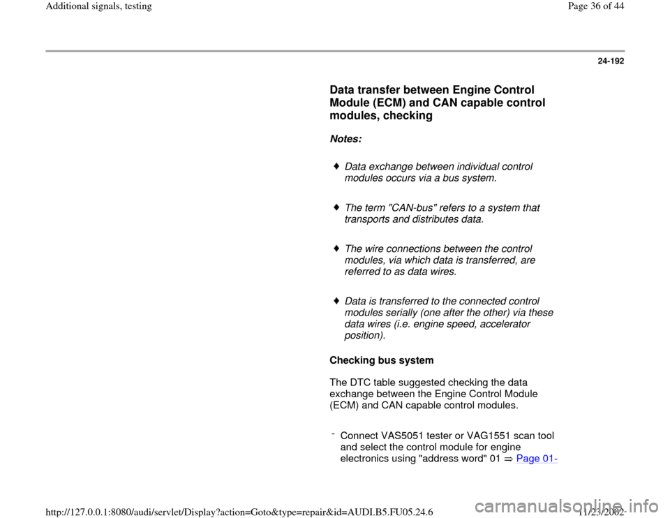 AUDI A4 2000 B5 / 1.G ATQ Engine Additional Signals Testing Workshop Manual, Page 36