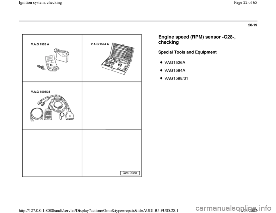 AUDI A6 1996 C5 / 2.G ATQ Engine Ignition System Checking Workshop Manual, Page 22