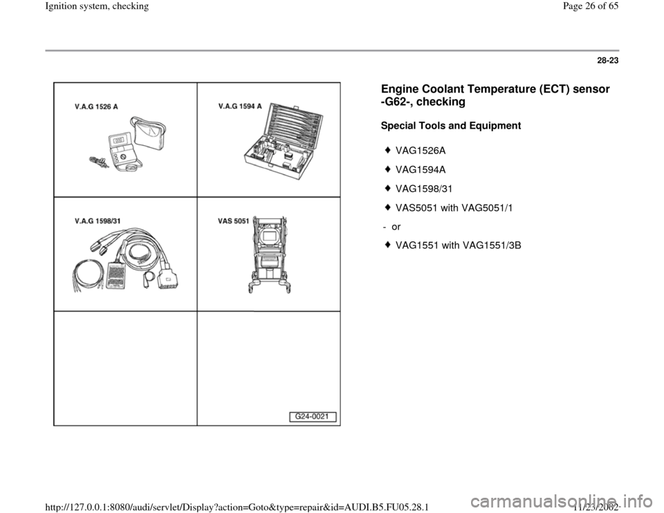 AUDI A6 1996 C5 / 2.G ATQ Engine Ignition System Checking Workshop Manual, Page 26