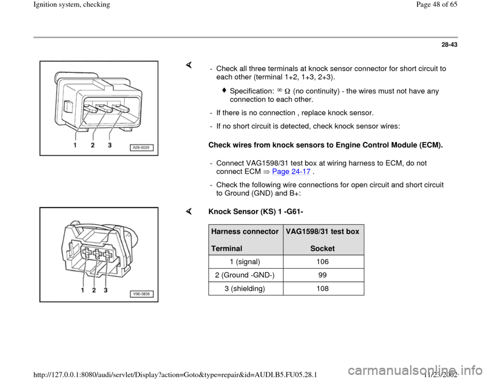 AUDI A6 1996 C5 / 2.G ATQ Engine Ignition System Checking Workshop Manual, Page 48