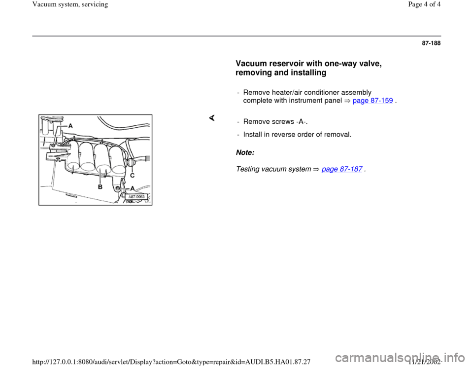 AUDI A4 2000 B5 / 1.G Vacuum System Servicing Workshop Manual, Page 4