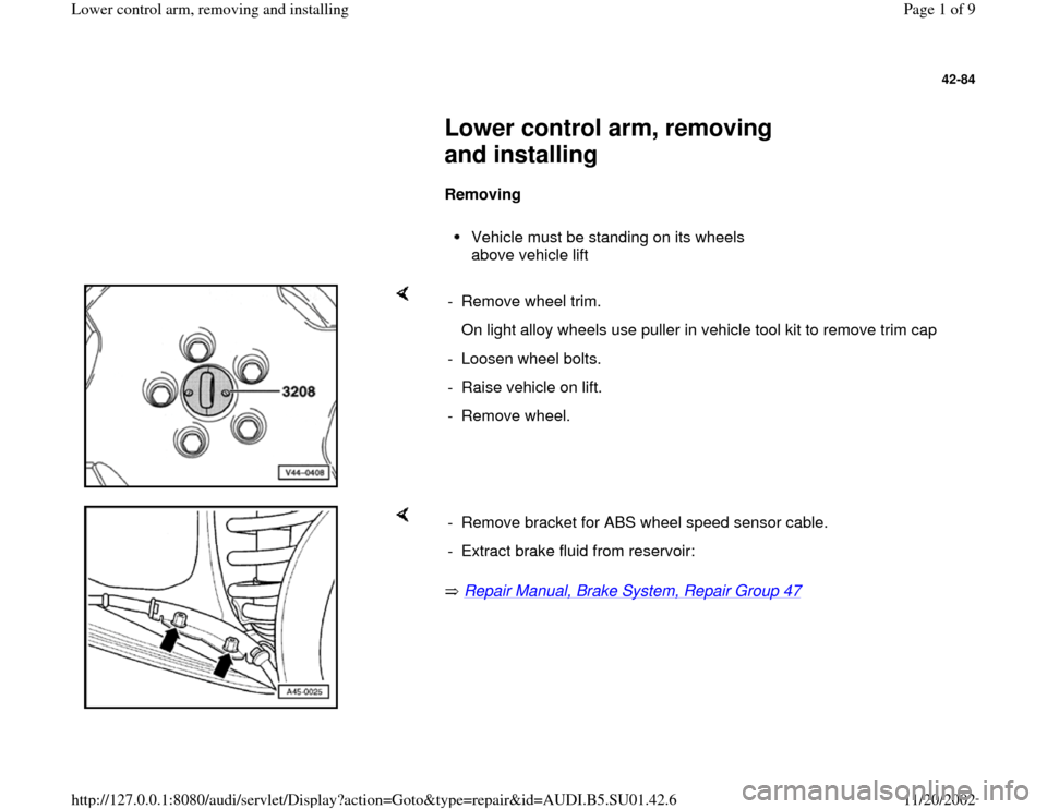 AUDI A4 1999 B5 / 1.G Suspension Lower Control Arm Remove And Install Workshop Manual, Page 1