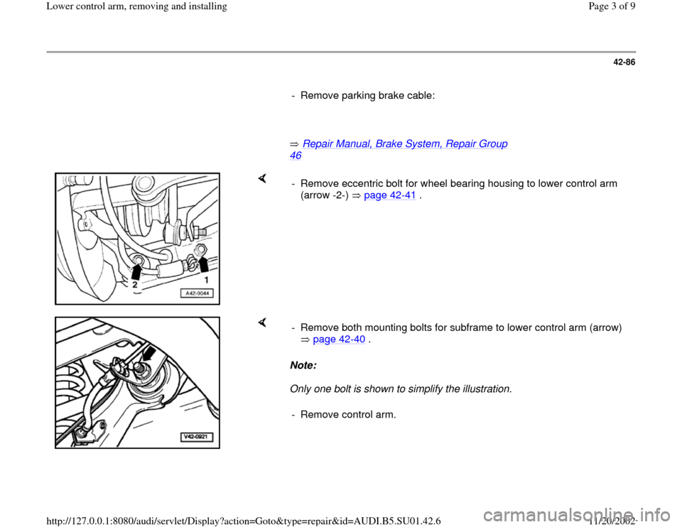 AUDI A4 1999 B5 / 1.G Suspension Lower Control Arm Remove And Install Workshop Manual, Page 3