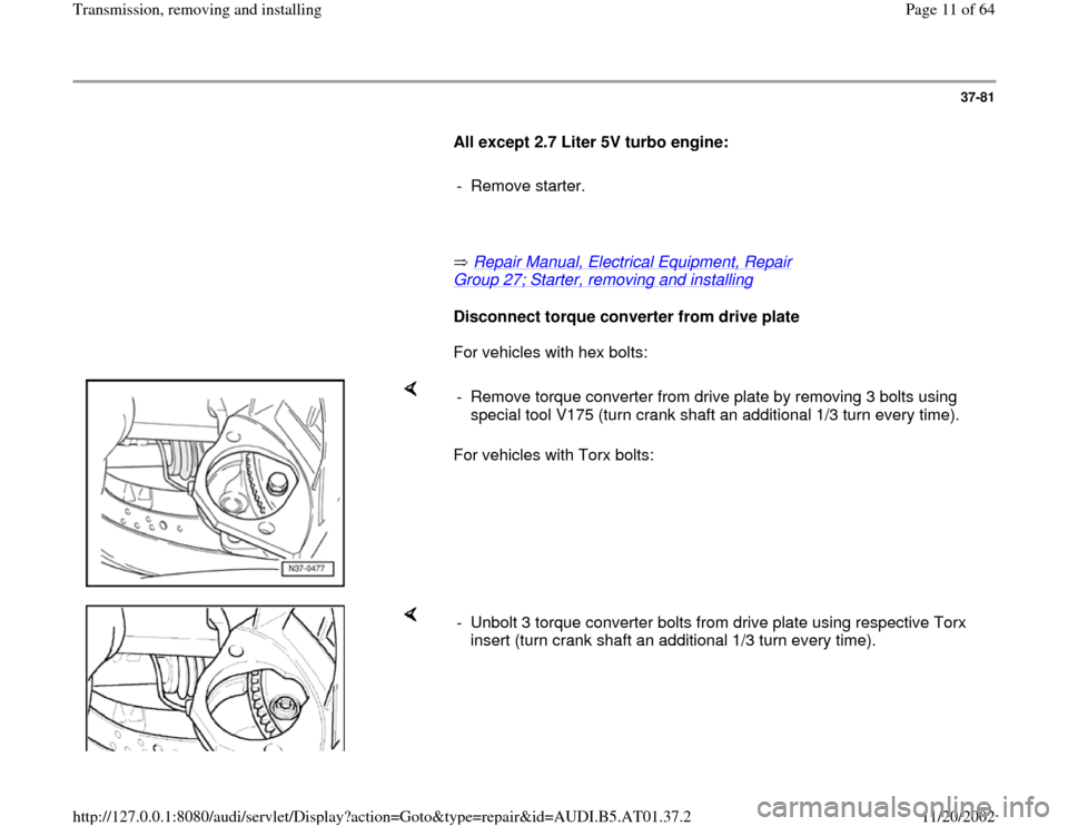 AUDI A8 1998 D2 / 1.G 01V Transmission Remove And Install Workshop Manual, Page 11