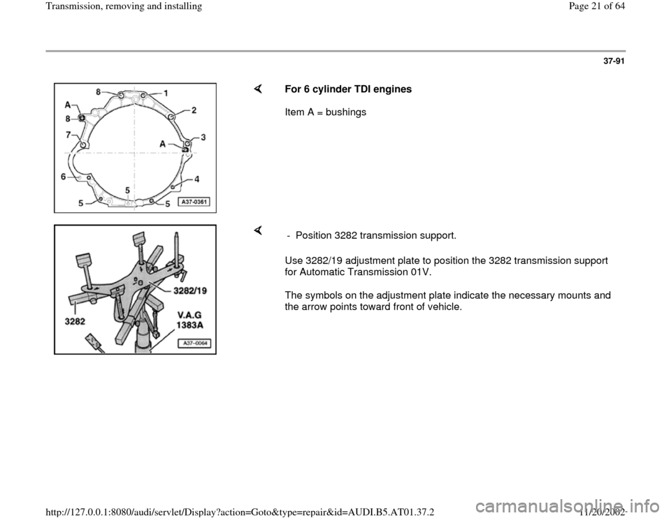 AUDI A8 1996 D2 / 1.G 01V Transmission Remove And Install Workshop Manual, Page 21